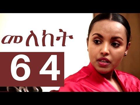 Meleket Drama Episode 64