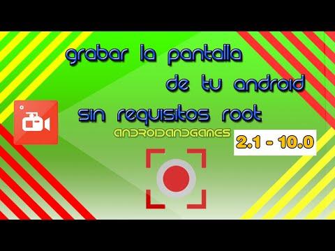 GRABAR LA PANTALLA DE TU ANDROID SIN SER ROOT (en español)