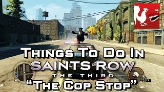 Things to do in_ Saint's Row 3 - The Cop Stop