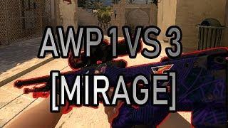 AWP 1 VS 3 - [MIRAGE] Counter Strike Global: Offensive ByAnuBiX