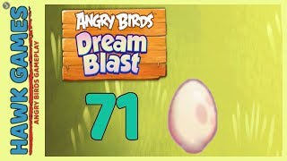 Angry Birds Dream Blast Level 71 - Walkthrough, No Boosters