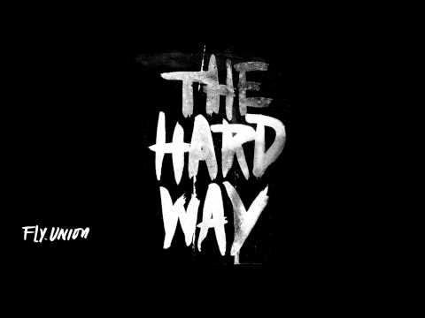 Fly Union - The Hard Way (THW)