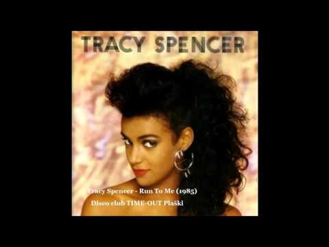 Tracy Spencer   Run To Me 1985