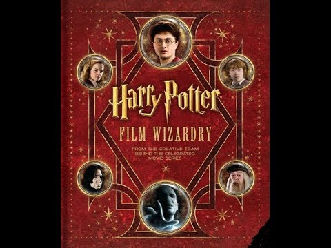 The Making of Harry Potter Movie - Film Wizardry Book