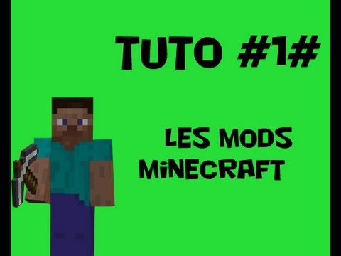 Tuto Minecraft : Comment installer un mod?