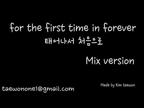 겨울왕국FROZEN-태어나서처음으로(for the first time in forever) korean and english mix version