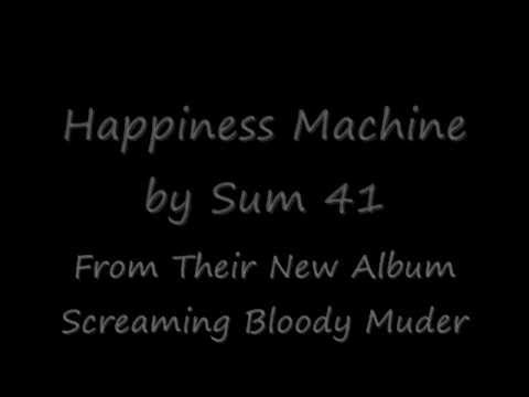 Sum 41 - Happiness Machine