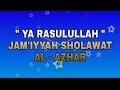 5 Ya Rasulallah Jam Iyyah Sholawat AL AZHAR Buring Malang mp3