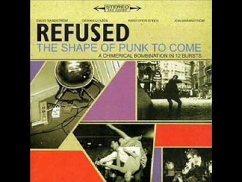 Refused - The Deadly Rhythm