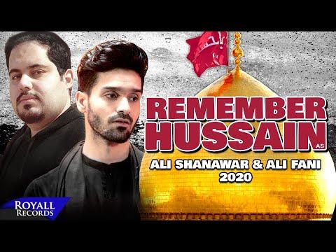 Remember Hussain (English) | Ali Shanawar & Ali Fani | 2020 | 1442
