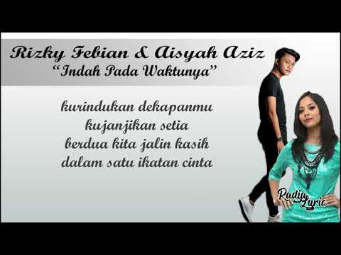 Indah Pada Waktunya   Rizky Febian feat  Aisyah Aziz  Video Lirik