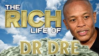 DR DRE | The RICH Life | Forbes Net Worth ( Mansions, Cars, Clothes & more )