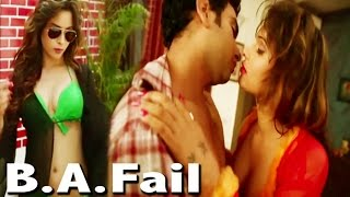 B.A.Fail- Bachelor In Love | Official Trailer | New Romantic  Bollywood Movie