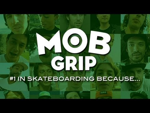Mob Grip #1 in Skateboarding Because...