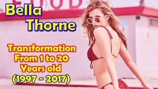 Bella Thorne transformation from 1 to 20 years old