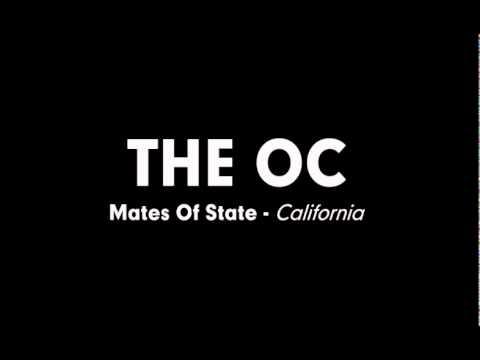 The OC Music - Mates Of State - California