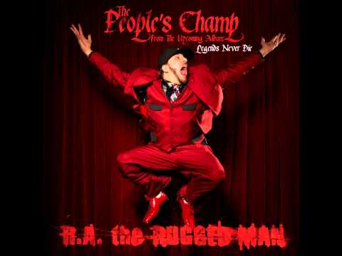 R.A. The Rugged Man - 'The People's Champ' debuts first single off new album Legends Never Die