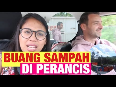 KE BANTAR GEBANG || BUANG SAMPAH DI PERANCIS