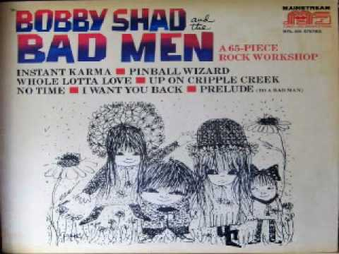 Bobby Shad and The Bad Men A 65 Piece Rock Workshop