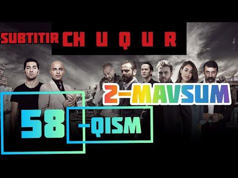 Chuqur 2-Mavsum 58-Qism Uzbekcha Subtitrlar (Fasl,Sezon, Full HD)