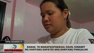 Babae, 'di makapagpakasal dahil ginamit ng kanyang kapatid ang kanyang pangalan