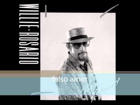 FALSO AMOR...WILLIE ROSARIO