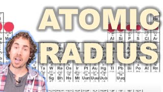 Periodic Trends: Atomic Radius