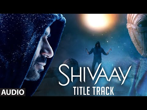 BOLO HAR HAR HAR Full Audio Song |  SHIVAAY Title Song |  Ajay Devgn |  Mithoon Badshah | T-Series