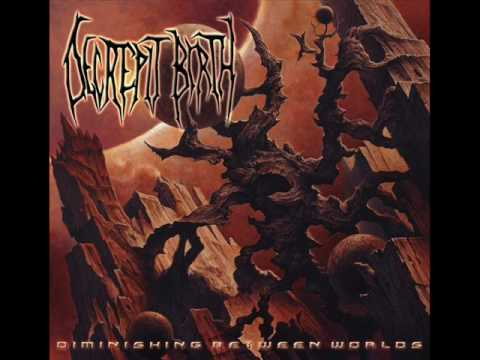 Decrepit Birth - 03 Diminishing Between Worlds