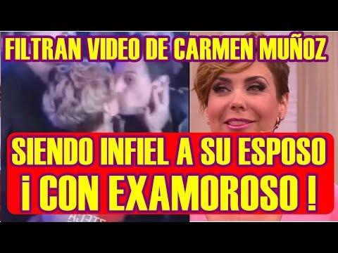 SALE a la LUZ video de CARMEN MUÑOZ siendo INFIEL a SU ESPOSO con EX AMOROSO
