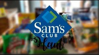 HUGE SAM'S CLUB HAUL || INSTANT SAVINGS || GROCERY HAUL || FAMILY OF 7