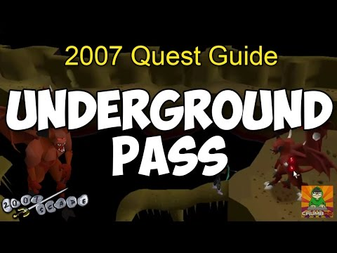 Runescape 2007 Underground Pass Quest Guide