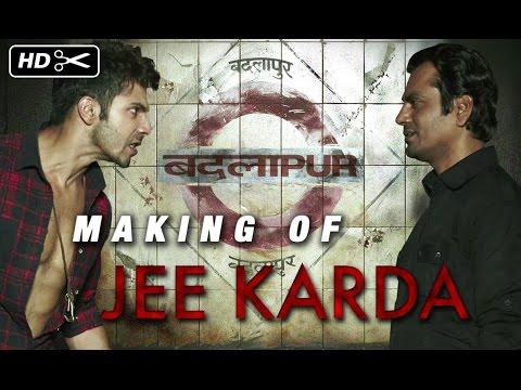 Making Of (Jee Karda) | Badlapur | Varun Dhawan & Yami Gautam