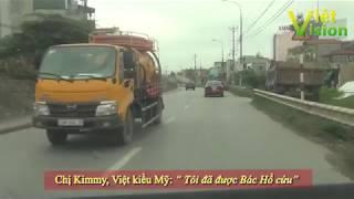 """Chị Kimmy, Việt kiều Mỹ: """"Tôi đã được Bác Hồ cứu"""""""