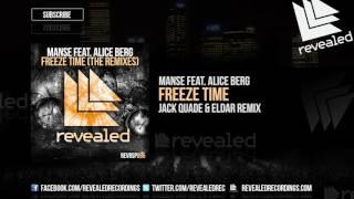 Manse feat. Alice Berg - Freeze Time (Jack Quade & Eldar Remix) [OUT NOW!] [1/4]