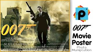 PicsArt Editing Tutorial | Movie poster design Photo Manipulation | 007 James Bond Movie poster