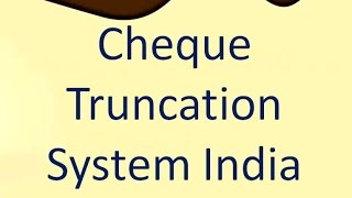 Cheque Truncation System India
