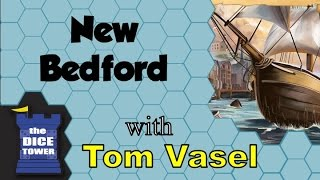 New Bedford Review - with Tom Vasel