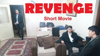 REVENGE(İntikam) - Amateur Short Movie