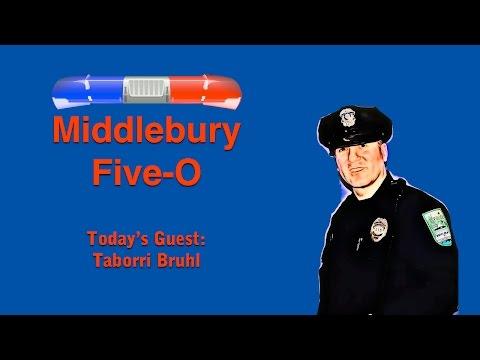 Middlebury Five-O: Taborri Bruhl