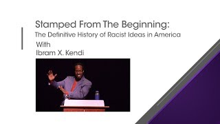 Stamped From The Beginning - Ibram X. Kendi Discusses Racism
