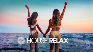 House Relax 2019 (New and Best Deep House Music   Chill Out Mix #17)