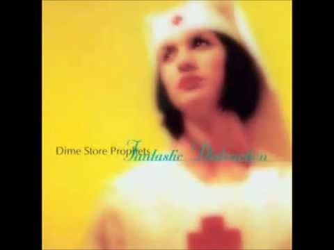 Dime Store Prophets - Love Song 58