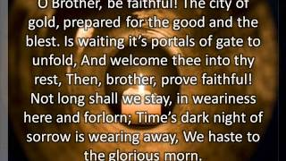 O Brother be faithful