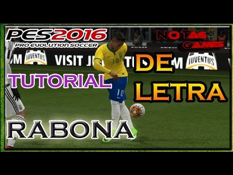 PES 2016 TUTORIAL - DE LETRA / RABONA  (PS3/PS4/XBOX360/XBOXONE/PC)