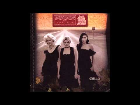 Dixie Chicks - More Love