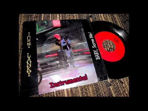 Just Lanky - Baby, Save Me (12'' Instrumental Version) (1986)