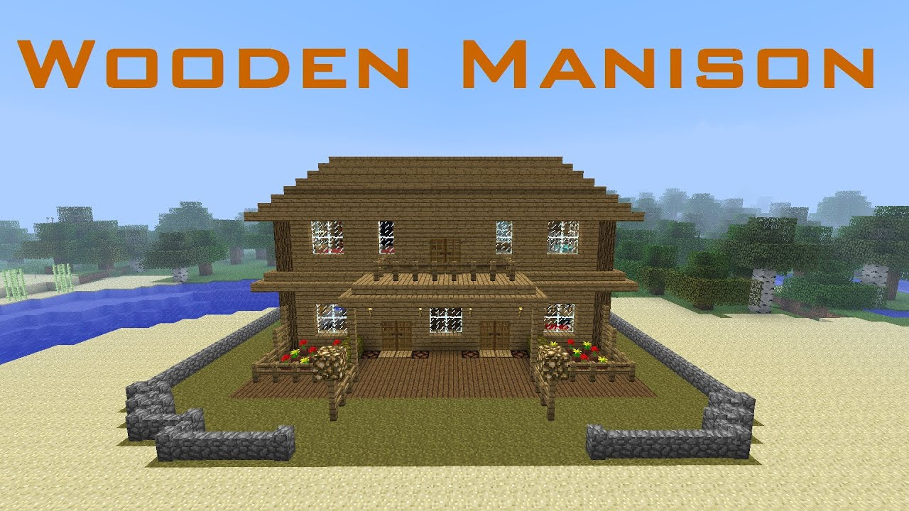 How To Build A Wooden House On Minecraft