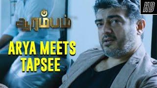 Arya Meets Tapsee - Arrambam | Scene | Ajith, Arya, Nayantara | Yuvan Shankar Raja