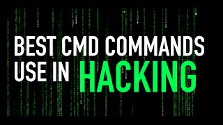 Best Command Prompt (CMD) commands used in Hacking